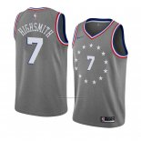 Camiseta Philadelphia 76ers Haywood Highsmith #7 Ciudad 2018-19 Gris